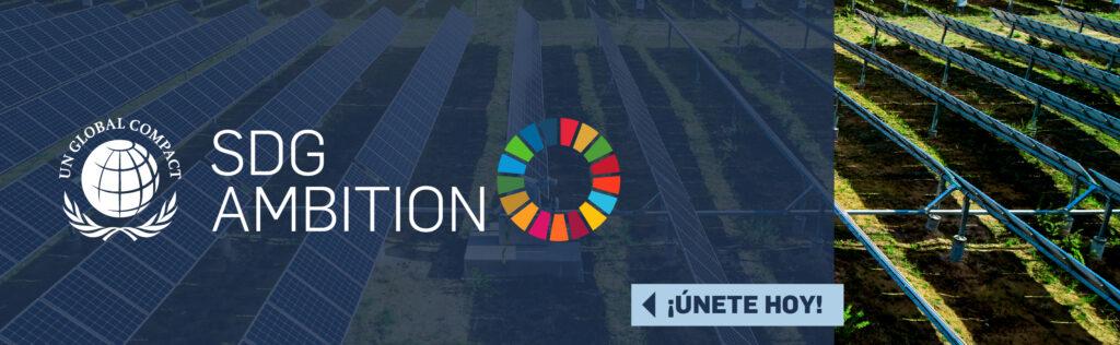 Pacto Global invita a sus empresas socias a participar del Programa SDG Ambition